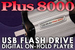 On-Hold USB Flash Drive Digital On-Hold Audio System