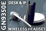 GN Netcom 9350e Desk and IP Telephony Wireless Headset