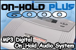On-Hold Plus 6000 Digital Music On-Hold - OHP6000