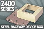 Wiremold Legrand 2400 Series Steel Raceway Device Box