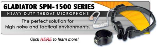 GLADIATOR SPM-1500 Medium Duty Throat Microphones