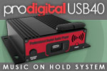 ProDigital USB40 Music On Hold System