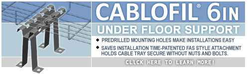 Cablofil 6 Under Floor Support