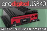 ProDigital USB40 Music On Hold System