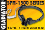 GLADIATOR SPM-1500 Medium Duty Throat Microphones