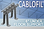 Cablofil 6 Under Floor Support